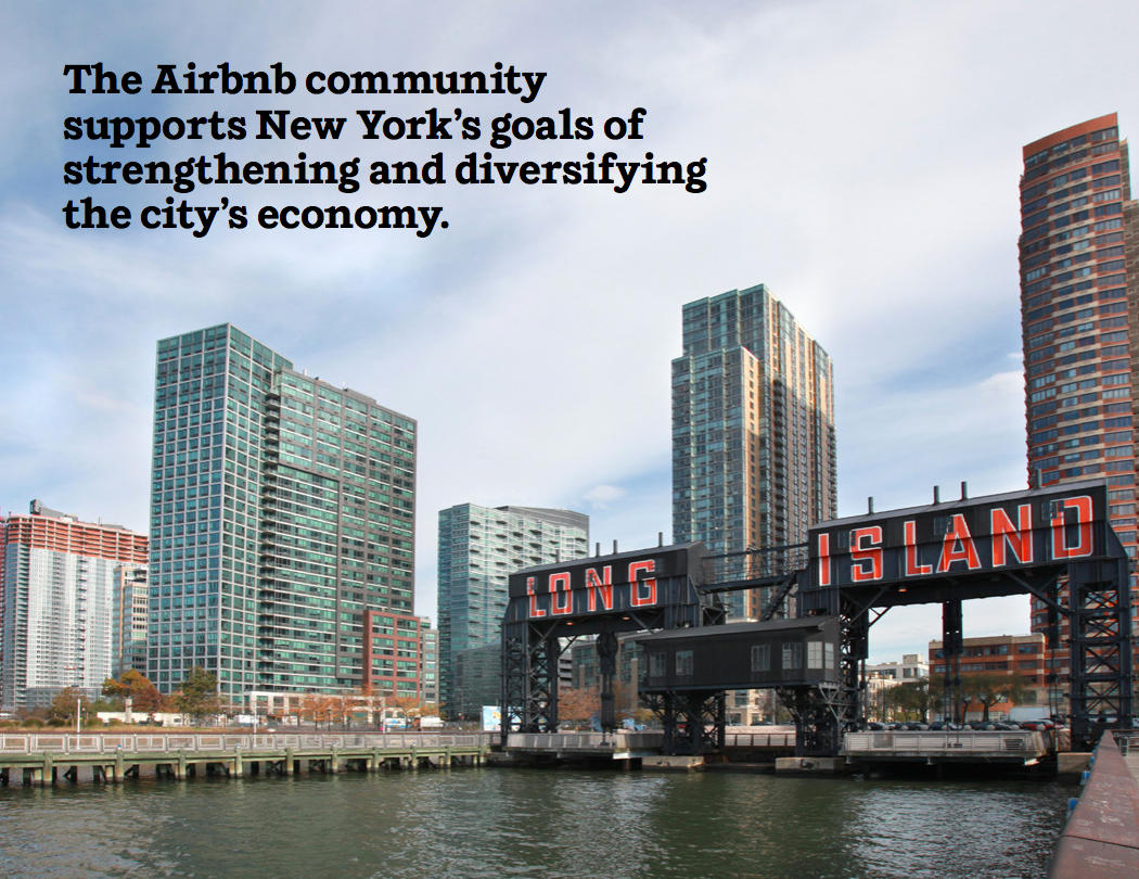 The Airbnb community supports New York's goals of strengthening and diversifying the city's economy.